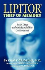 Lipitor Thief of Memory: By Duane Graveline