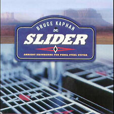 BRUCE KAPHAN - SLIDER: AMBIENT EXCURSIONS FOR PEDAL STEEL GUITAR NEW CD