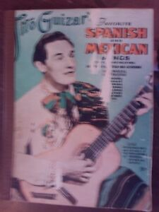 1940 TITO GUIZAR'S FAVORITE SPANISH & MEXICAN SONGS...70 SONGS ..96 PAGES