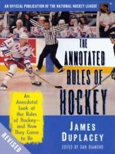 The Official Rules of Hockey: An Anecdotal Look at the Rules of Hockey-and How