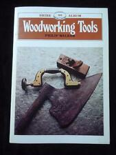 Woodworking Tools Shire Album 50 antique planes drills saws chisels axes