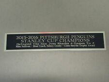 Pittsburgh Penguin 15-16 Stanley Cup Nameplate For A Signed Hockey Photo 1.5 X 6
