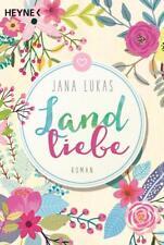 Landliebe von Jana Lukas (2017, Klappenbroschur)