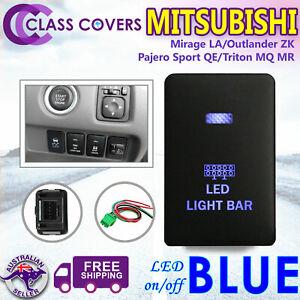 12V LED LIGHT BAR Push Switch For Mitsubishi Triton MQ Outlander ZK LED BLUE
