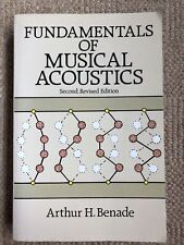 Fundamentals of Musical Acoustics by Arthur H. Benade (Paperback, 1990)