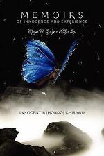 Memoires of Innocence and Experience by Mudi P. (Muchirahondo) (2011, Paperback)