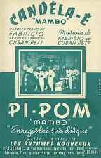 Partitions Accordéon / CANDÉLA É / PI POM / 1954 / Fabricio et Cuban Petit