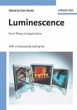 Luminescence : From Theory to Applications (2007, Hardcover)
