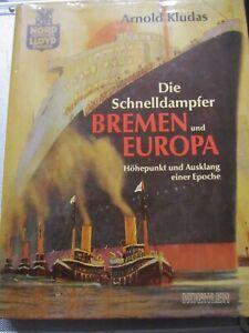 Selten Arnold Kludas: Die Schnelldampfer Bremen und Europa
