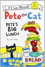 Pete the Cat: Petes Big Lunch (My First I Can Read) by James Dean