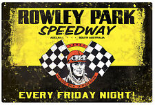 ROWLEY PARK SPEEDWAY  RUSTIC TIN SIGN 20 x 30 cm