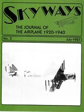 Skyways Magazine No.3 July 1987 Old Orchard Beach Levasseur Fokker McCook Field