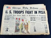 U.S. Troops Fight in Pisa Churchill 1944 Old Newspaper Chicago Tribune Jul 24