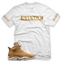 White Wheat SAVAGE T Shirt for Jordan Golden Harvest 6 OG Wheat Gold 1 13