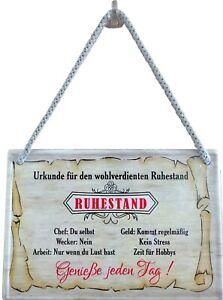 Blechschild Hängeschild 16x11cm Schild Ruhestand Rente Rentner Geschenk Abschied