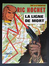 La ligne de la mort  Ric Hochet  EO PROCHE DU NEUF