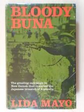 Bloody Buna: The Grueling Campaign in New Guinea That Thwarted the Japanese Inva