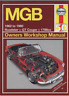 Haynes Workshop Manual MGB Roadster GT Coupe 1962-1980 New Colour Service Repair