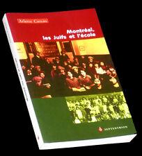 Montréal les juifs et l'école 1997 Arlette Corcos