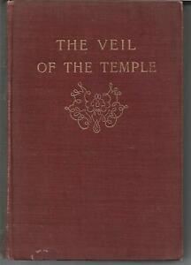 The Veil of the Temple Or, From Night to Twilight by W H Mallock 1904 vgc