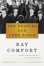 The Beatles, God and the Bible by Ray Comfort (2012, Hardcover)