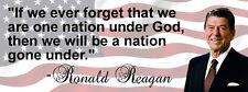 Ronald Reagan 'One Nation Under God' Quote Conservative Bumper Sticker DC23 43