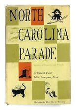 NORTH CAROLINA PARADE Stories of History and People RICHARD WALSER (1966) 1st Ed
