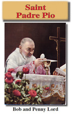 Saint Padre Pio Pamphlet/Minibook, by Bob and Penny Lord