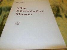 The Speculative Mason, April 1942 Vol. XXXIV