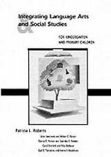 USED (GD) Integrating Language Arts and Social Studies for Kindergarten and Prim