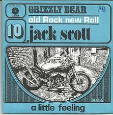 JACK SCOTT Grizzly bear FRENCH SINGLE CAPITOL 1973 REISSUE