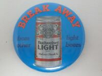 Vintage Break Away From Other Light Beers Budweiser Light Pinback