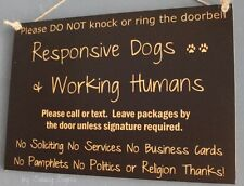 No Soliciting No Religion Responsive Dogs Working Humans Sign Warning Signs