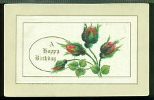 A HAPPY BIRTHDAY Sweet Moss Rose Buds 1911 Vintage Postcard