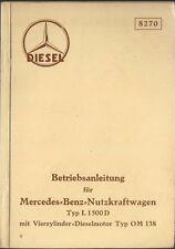 LKW MERCEDES OM 138 Typ L 1500 D  Betriebsanleitung 1938 Bedienungsanleitung BA