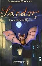 NEW Sandor el murcielago inteligente (Spanish Edition) (Sándor)