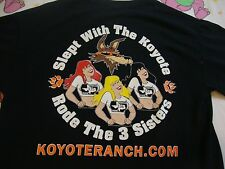 KOYOTE RANCH I Rode The 3 Sisters Brothel Whore House sexy girls T Shirt Size S