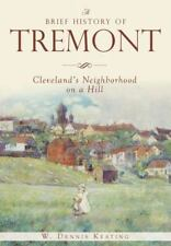 A BRIEF HISTORY OF TREMONT - KEATING, W. DENNIS - PAPERBACK BOOK
