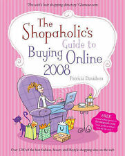 The Shopaholic's Guide to Buying Online 2008 Patricia Davidson Excellent Book