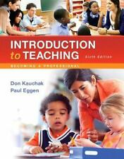 Introduction to Teaching : Becoming a Professional by Paul D. Eggen and...