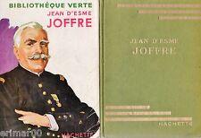 JOFFRE // Jean D'ESME // Bibliothèque Verte // 1953 // Biographie