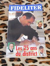 Revue - FIDELITER n° 144, 2001 - Les 25 ans du district