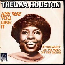 7inch THELMA HOUSTON any way you like it MOTOWN HOLLAND NEAR MINT 1976