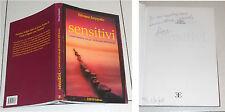 Silvana Iseppato SENSITIVI Incontri con Alchimisti dell'Anima 2006 AUTOGRAFO