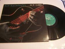 LP 33 TOURS VINYLES , ROY BUCHANAN , HOT WIRES . VG / EX . IMPORT USA .