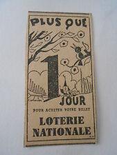 Petite Pub Loterie Nationale plus que 1 jour Oiseau Coupure de presse 1943