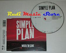 CD Singolo SIMPLE PLAN When i'm gone 2007 eu ATLANTIC AT0297CDX (S2) mc dvd