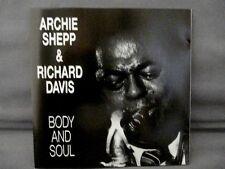 """BODY AND SOUL"" Archie Shepp & Richard Davis"