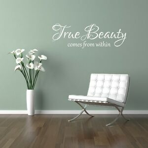 True Beauty comes from within Wall Art Sticker Home Decor Bedroom Beauty Salon