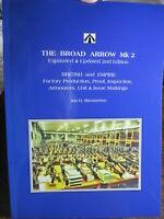 THE BROAD ARROW Mk2 British Empire Gun Bayonet Markings Skennerton New Book sign